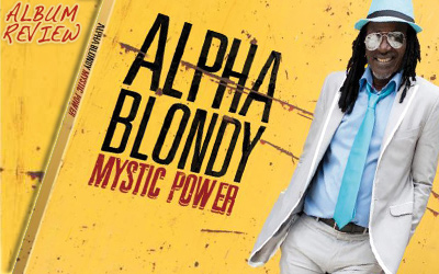 Album Review: Alpha Blondy - Mystic Power
