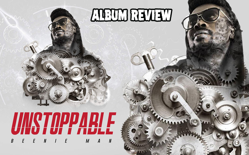 Album Review: Beenie Man - Unstoppable