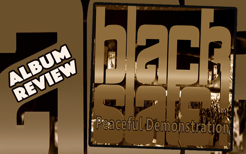 Album Review: Black Slate – Peaceful Demonstration
