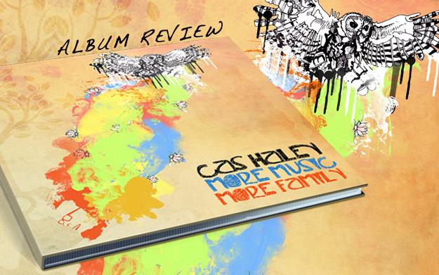 Album Review: Cas Haley - More Music More Family