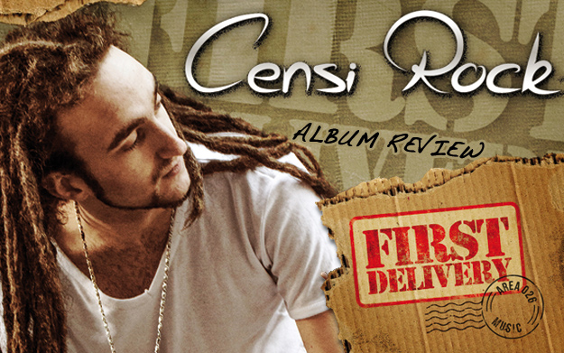 Album Review: Censi Rock - First Delivery