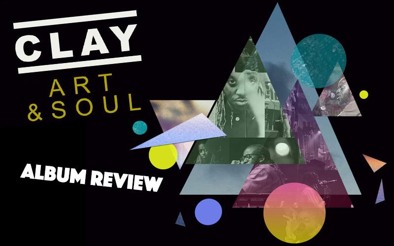 Album Review: Clay - Art & Soul
