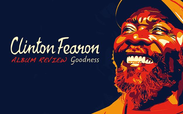 Album Review: Clinton Fearon - Goodness