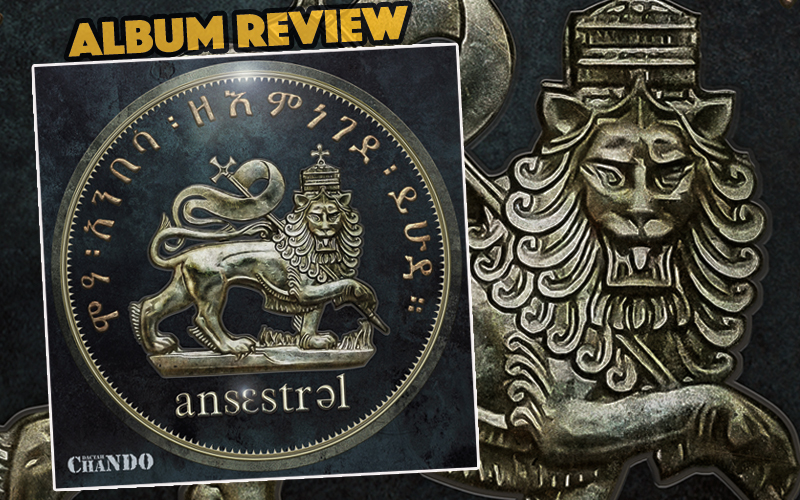 Album Review: Dactah Chando - Ansestral