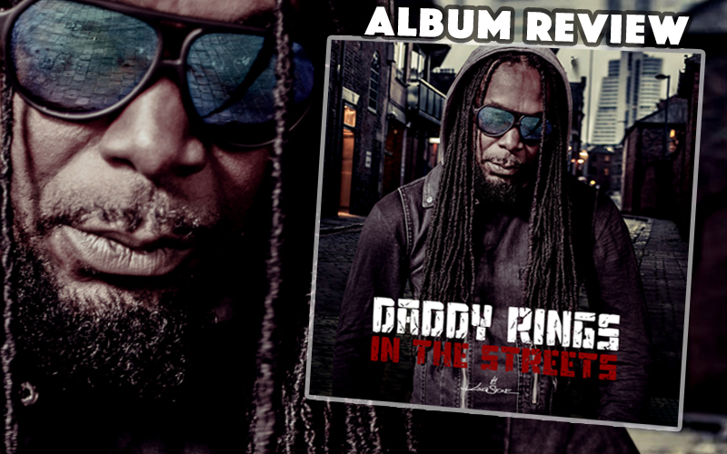 Album Review: Daddy Rings – In The Streets