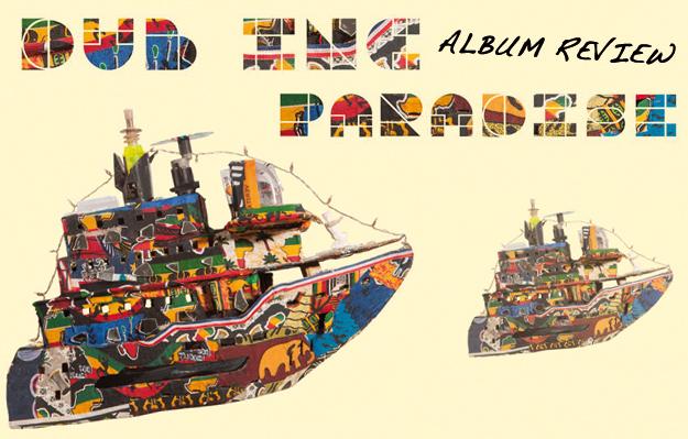 Album Review: Dub Inc - Paradise