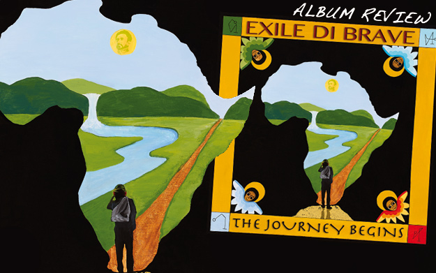 Album Review: Exile Di Brave - The Journey Begins