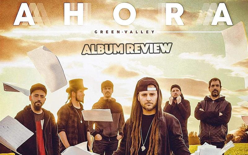 Album Review: Green Valley - Ahora