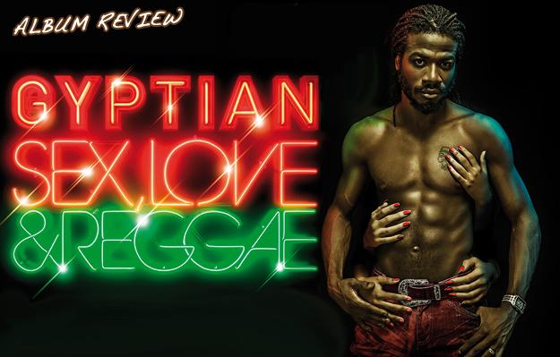 Album Review: Gyptian - Sex, Love & Reggae