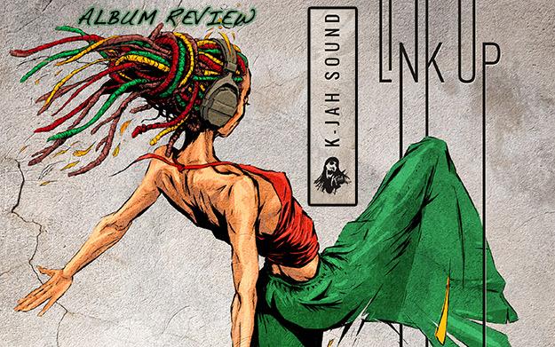 Album-Review: K-Jah Sound - Link Up