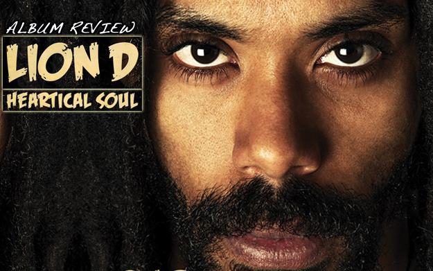 Album Review: Lion D - Heartical Soul