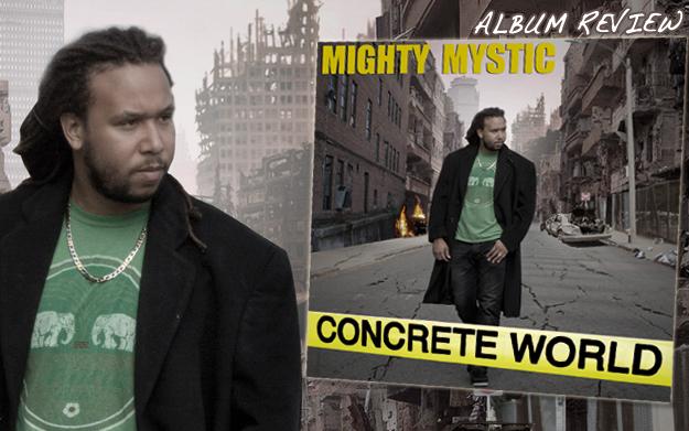 Album Review: Mighty Mystic - Concrete World