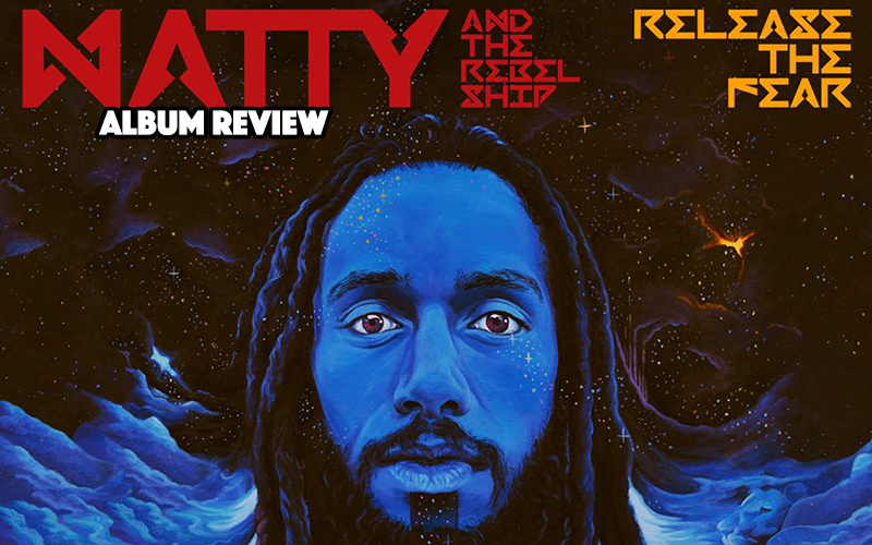 Album Review: Natty - Release The Fear