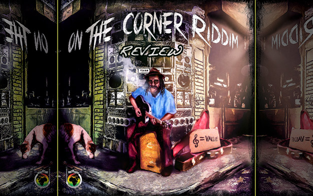 Review: On The Corner Riddim