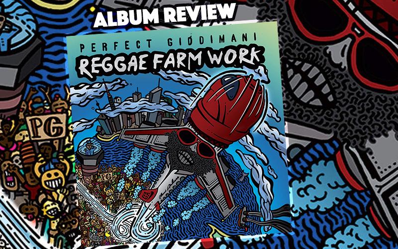 Album Review: Perfect Giddimani - Reggae Farm Work