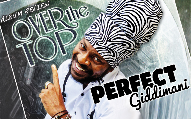 Album Review: Perfect feat. House Of Riddim - Over The Top