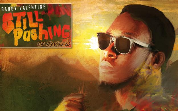 Review: Randy Valentine - Still Pushing EP