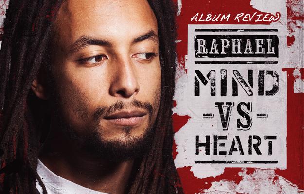 Album Review: Raphael - Mind Vs. Heart