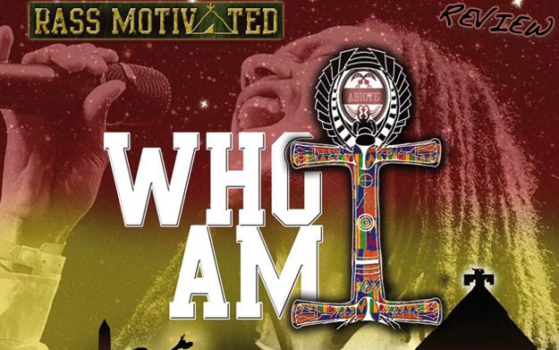 Album Review: Rass Motivated - Who Am I