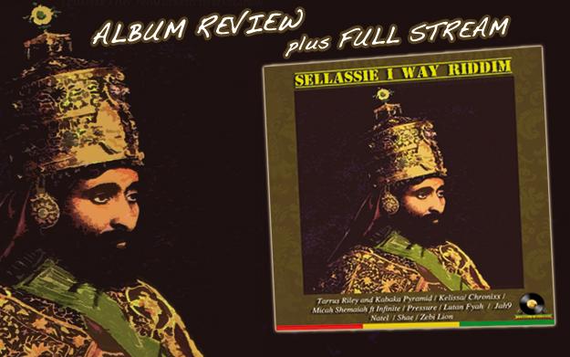 Review: Sellassie I Way Riddim