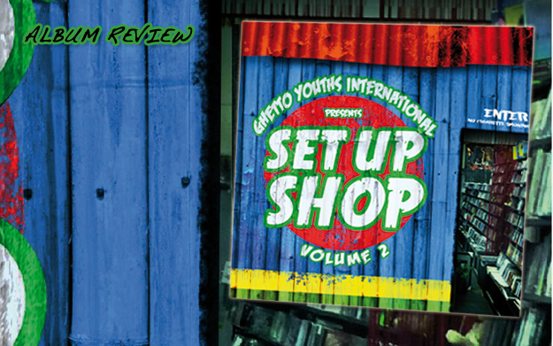 Album Review: Set Up Shop Volume 2