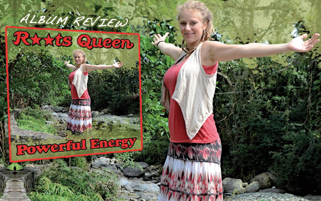Album Review: Roots Queen - Powerful Energy
