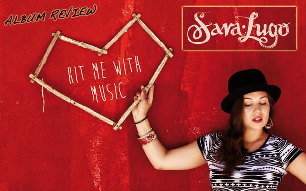 Album Review: Sara Lugo - Hit Me With Music
