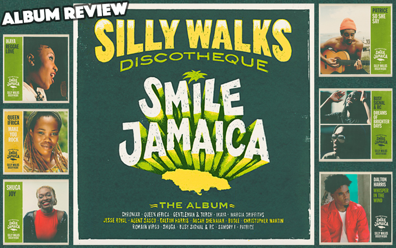 Album Review: Silly Walks Discotheque – Smile Jamaica