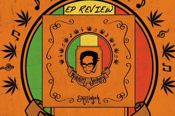 Review: Skillinjah - Riddim Jockey EP
