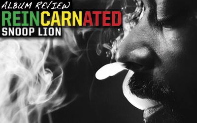 Album Review: Snoop Lion - Reincarnated
