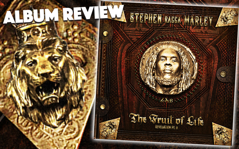 Album Review: Stephen Marley - The Fruit Of Life | Revelation PT.II