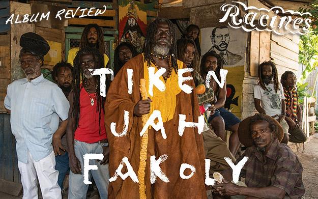 Album Review: Tiken Jah Fakoly – Racines