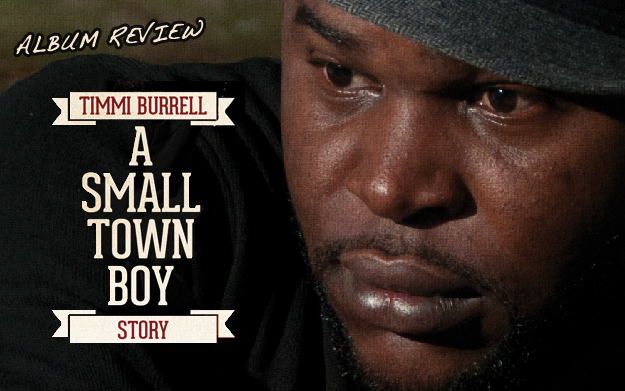 Album Review: Timmi Burrell - A Small Town Boy Story