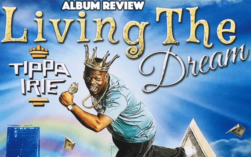 Album Review: Tippa Irie - Living The Dream