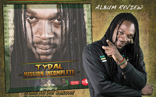 Album Review: Tydal - Mission Incomplete