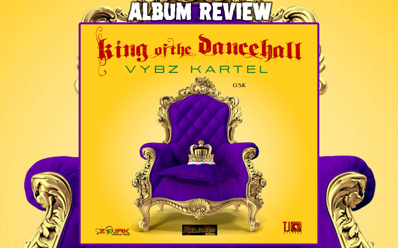 Album Review: Vybz Kartel - King Of The Dancehall