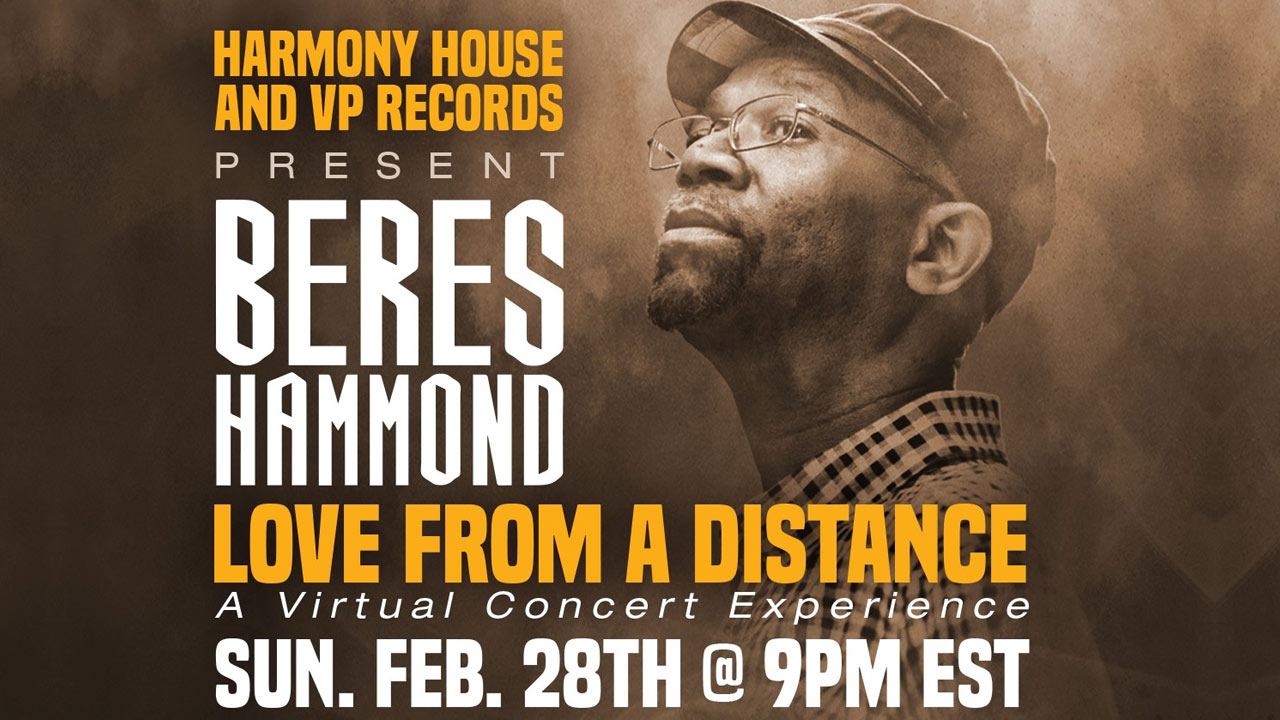 Beres Hammond - Love From A Distance 2021 (Live Stream) [2/28/2021]