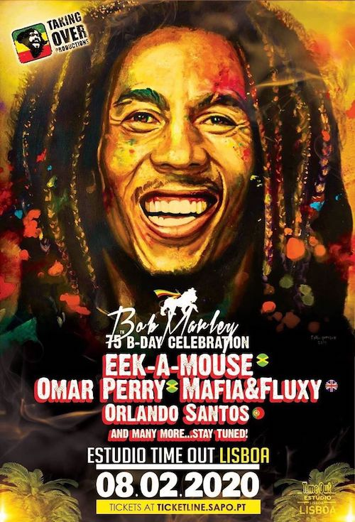 Bob Marley 75th B-Day Celebration - Lisboa 2020