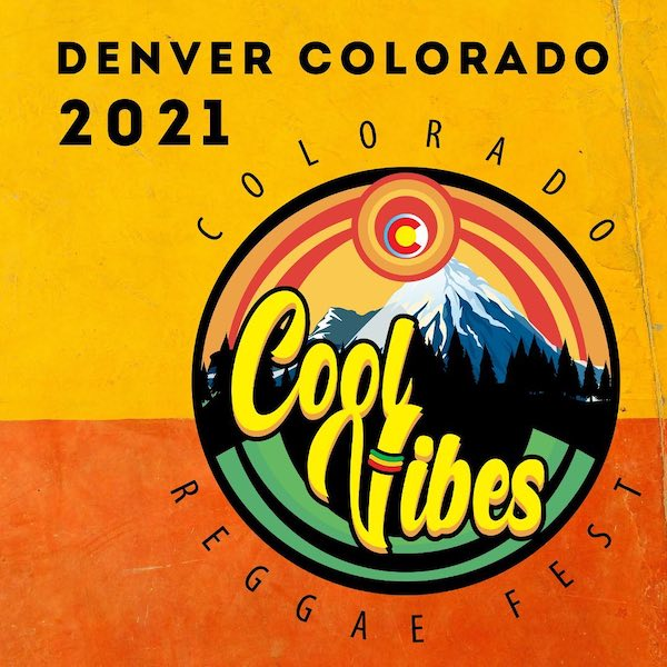 Colorado Cool Vibes Reggae Fest 2021