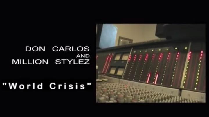 Don Carlos & Million Stylez - World Crisis [2009]