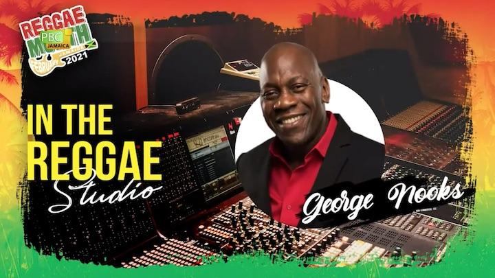 George Nooks @ In The Reggae Studio 2021 [2/18/2021]
