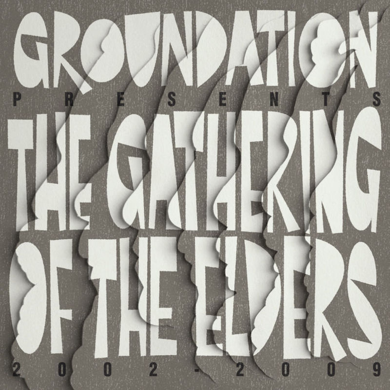 groundation the gathering of the elders
