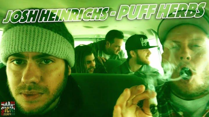 Josh Heinrichs - Puff Herbs [2/18/2016]