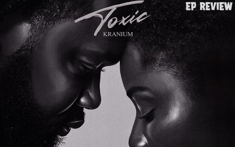 Review: Kranium - Toxic EP