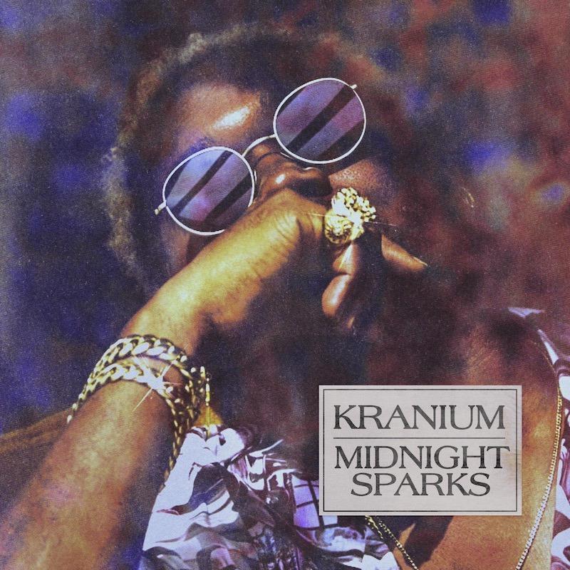 Kranium - Midnight Sparks