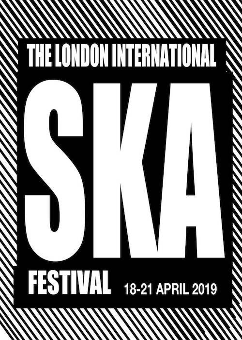 London International Ska Festival 2019