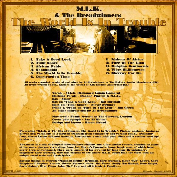 M.L.K. & The Breadwinners – The World Is In Trouble