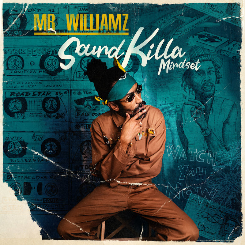 Mr. Williamz - Sound Killa Mindset