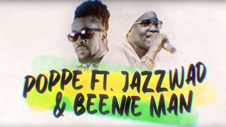 Poppe feat. Jazzwad & Beenie Man - A So It Go (Lyric Video) [10/11/2018]