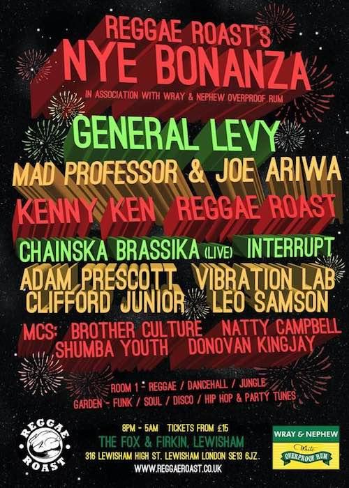 Reggae Roast's NYE Bonanza 2017